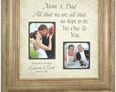 Personalized Picture Frame, Mother of The Bride Gift, Sign Parents, All That We Are, Burlap Wedding Decoration, Father of The Bride, 16 X 16