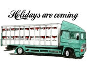 Holidays are Coming - Limited edition giclee print