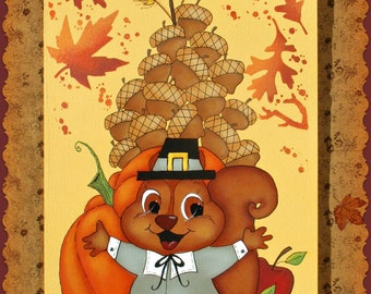 E PATTERN - Thankful Squirrel with his Fall Bounty! Acorns, Pumpkin, Apples - Painted & Designed by Sharon Bond - FAAP