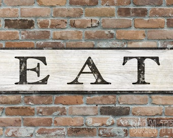 EAT Wood Sign - HandCrafted Rustic Wooden Decor