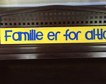 FAMILIES ARE FOREVER  in Danish  Sign Plaque for Family Photo  Gallery Wall Wooden You Pick from 10+ Colors Hand-Painted