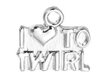 5 Silver I Love to TWIRL Charm Pendants, Baton Twirling, Cheerleading, Color Guard Charms, 14x12mm, chs2333