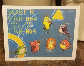 Sober Friends are the Best of Friends Crazy Birds Greeting Card