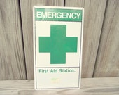 Industrial Metal Sign Emergency First Aid Station Wall Hanging - Retro Vintage All ORIGINAL UNUSED - Nurse Nurses Workplace School