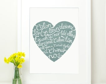 Calon Lan Print.  Duck Egg Blue Green Heart with Hand Lettering. Welsh Rugby Song Lyrics. Pure Heart. Wales Patriotic Cymru.12x16.
