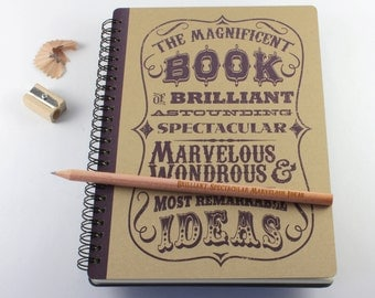 "Large Notebook ""Magnificent Book Of Ideas"", Spiral Bound Notebook"
