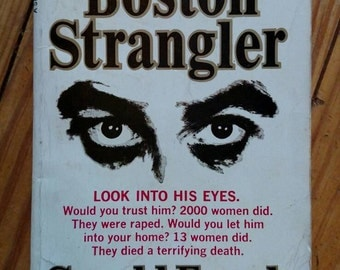 The Boston Strangler, by Gerold Frank, 1967, first print