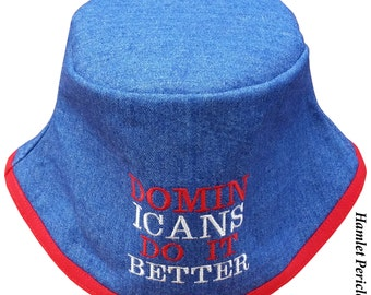 Blue Denim Unisex Bucket Hat | Dominicans Do It Better Embroidered Hat | Dominican | Red White Blue Hat | Denim Hat by Hamlet P. | HP31116b