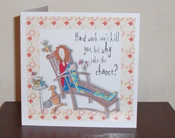 Cartoon female birthday card, relax and chill, gardening theme card, funny female card
