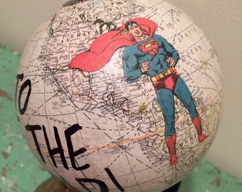 Off to Save the World superhero globe SUPERMAN world globe