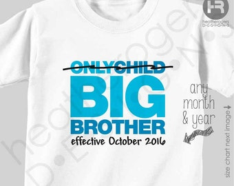 Big Brother Shirt or Bodysuit - Only Child / Big Brother Shirt - Pregnancy Announcement Shirt