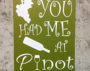 Pinot Wine Sign Custom Ready To Hang Hand Painted Wood Sign