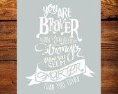 You are Braver than you Believe...