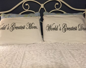 World's Greatest Mom and Dad, Hand Painted, Couples Pillowcases, Bedroom Decor- Mother's Day Gift