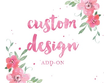Add-On - Custom Design (As discussed)