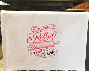 Kitchen Towel - They See Me Rollin'