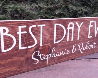 Rustic Wedding Sign, Rustic Wedding, Personalized Sign, Best Day Ever, Family name sign, Custom Sign, Wood Name Sign, Save the Date