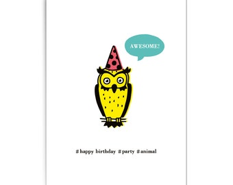 "Birthday card ""Party animal owl"""