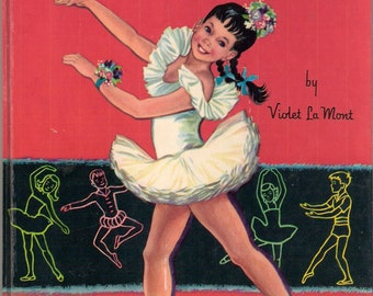 A Child's Book of Ballet Vintage Maxton Book by Violet La Mont Illustrated