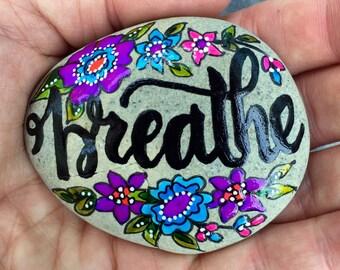 breathe / painted rocks / painted stones /words on stone / hand painted rocks / just breathe / sea stones / rocks