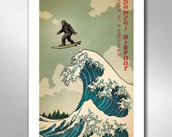 SURFS UP SASQUATCH - Great Wave Inspired Big Foot Banzai Art Print 11x17 by Rob Ozborne