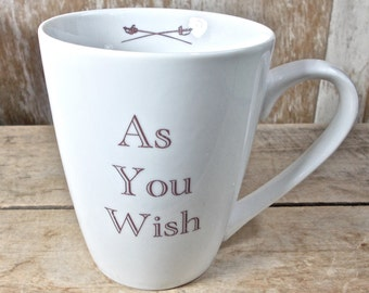 As You Wish Mug, I Love You, Valentine's Day, Lovers, Masked Man, Book Movie Quote, Mug for Wife, Husband, Sweetheart, Ready to ship