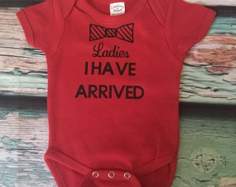 Ladies i have arrived bodysuit, FREE SHIPPING