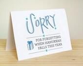 Forgot Hanukkah - Funny Hanukkah Card / Chanukah / Jewish Holidays Greeting Card
