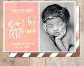 Dream Big Watercolor Rose Gold Birth Announcement Card Custom Photo Card 5x7 Professionally printed cards or Printable
