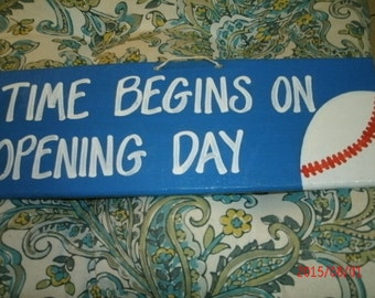 Time Begins On Opening Day