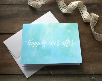 Happily Ever After Modern Calligraphy Card