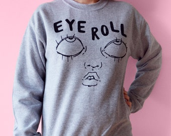 Eyeroll crew neck Sweater