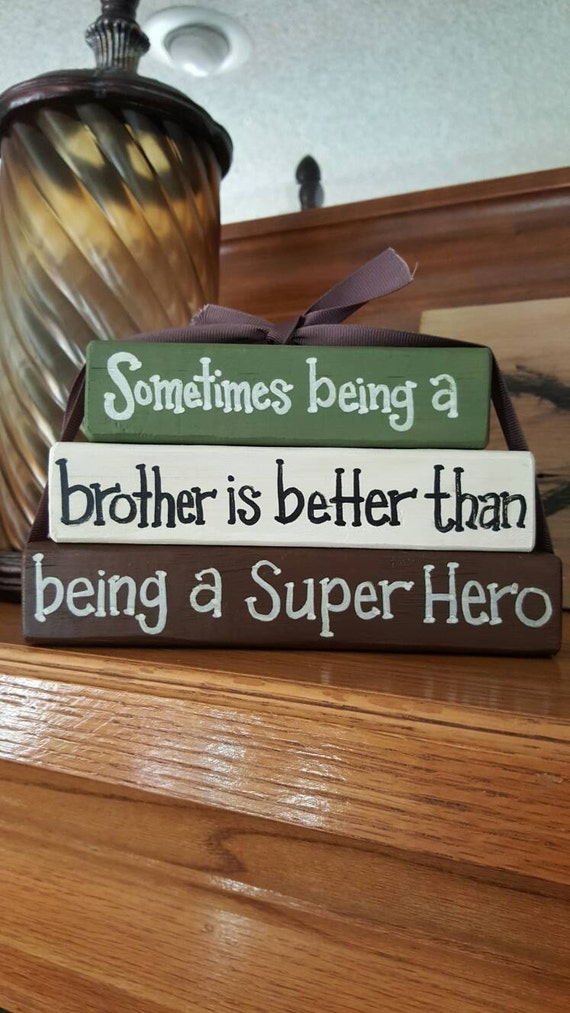 Sometimes Being a Brother is Better than being a Super Hero - Wood block set