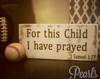 For This Child I Have Prayed Block Sign