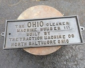 1920 Ohio Cleaner Oil Well Machinery Cast Iron Plaque North Baltimore, Ohio Traction Machine Co