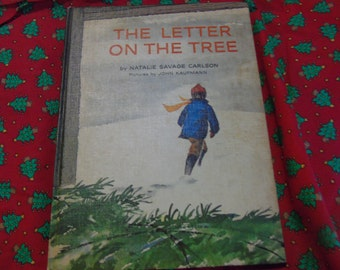 The letter on the tree by NatalieSavage Carlson illustrated by John Kaufman French Canada