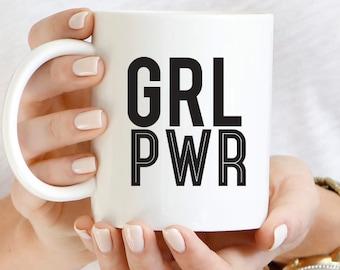 GRL PWR Mug, Feminist Mug, Woman Power Mug,