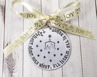 Christmas Nativity Ornament - Silent Night Holy Night - Christian Ornament - Personalized Ornament - Hand Stamped Metal Ornament