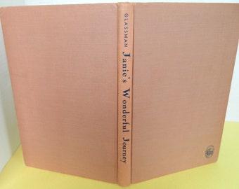 Janie's Wonderful Journey, Glassman, 1948, Hardback, Beechhurst Press, Good Condition