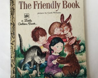 The Friendly Book A Little Golden Book by Margaret Wise Brown / Vintage Children's Animal Book #592 49 cents 1975
