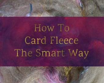 How To Card Fleece The Smart Way - Drum Carding (Smooth Batt) Tutorial - Fleece Carding Tutorial