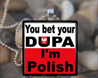 10% OFF VALENTINE SALE : Bet Your Dupa Polish Pride Dyngus Day Dingus Love Glass Tile Pendant Necklace Keyring