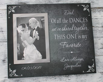 Dad of all the dances in handmade, dad birthday gift, father of bride gift, Christmas gift for dad, custom wedding frame, father  CAN-314