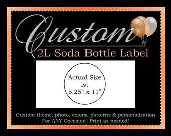 Custom Soda Bottle Label, Two Liter Soda Label, Printable Party Decoration, ALL Coordinating Custom Designs Can Be Ordered From This Listing