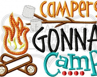 Campers Gonna Camp - Summer Camp - Custom Tee