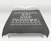 Just Keep Swimming Chalkboard Chalk Art  / Duvet Comforter Cover Bedding Art  / 2nd ships FREE! / Sizes Full, Queen ( XL Twin) , & King