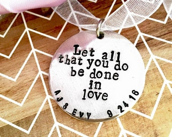 """Personalized Wedding Bouquet Charm """"Let all that you do be done in love"""""""