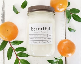 12 oz BEAUTIFUL (mandarin + bergamot) hand poured soy wax jar candle