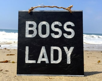 Boss Lady Wood Sign / Office Decor / Gifts for Her / Gifts for Mom / Inspirational Sign Sayings / Funky Wall Decor - Black & White