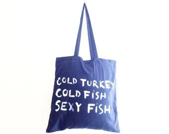 READY to SHIP Cold Turkey Summer Unisex Shoulder Bag / Eve Damon